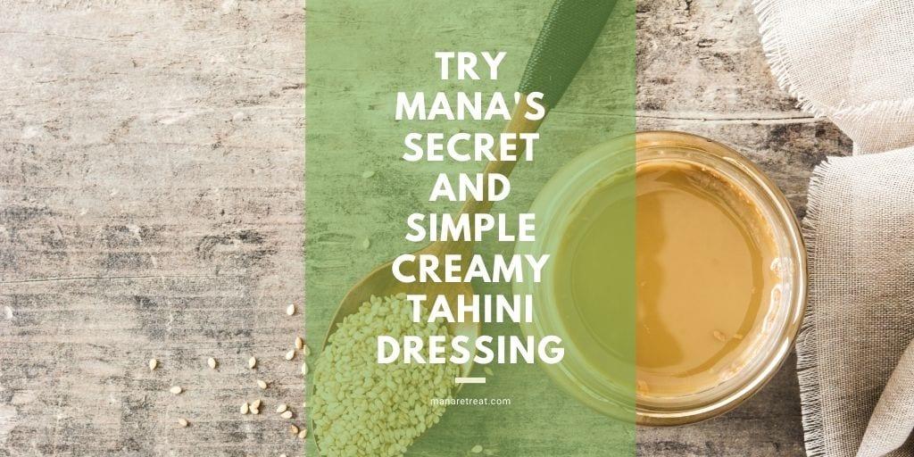 Tahini,dressing,lemon jui ce, sesame oil,
